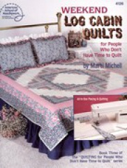 Weekend Log Cabin Quilts