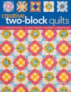 Creative Two-Block Quilts