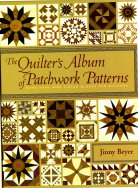 The Quilter's Album of Patchwork Patterns