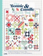 The Bonnie & Camille Quilt Bee