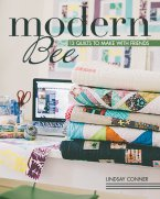 Modern Bee�13 Quilts to Make with Friends