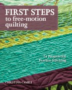 First Steps to Free-Motion Quilting