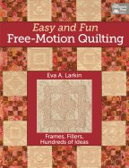 Easy and Fun Free-Motion Quilting