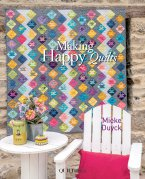 Making Happy Quilts