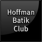 Hoffman Batik Club Bi-monthly Membership - Option of fat quarters, long quarters or half metres